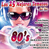 Play & Download Los 25 Mejores Temazos de los 80's by Various Artists | Napster