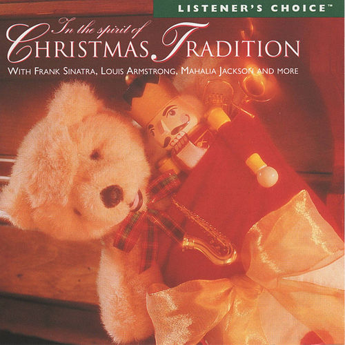 In The Spirit Of Christmas Tradition by Various Artists