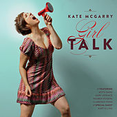 Play & Download Girl Talk by Kate McGarry | Napster