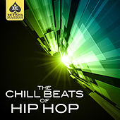 King Makers Presents: The Chill Beats of Hip Hop by Various Artists