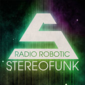 Radio Robotic by Stereofunk