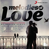 Melodies of Love by Naveen Kumar