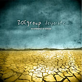 Desperate by The ZOE Group