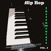 Play & Download Hip Hop Instrumentals Vol. 2 by Kp the Specialist | Napster
