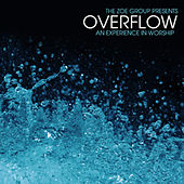 Play & Download Overflow by The ZOE Group | Napster