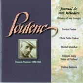 Play & Download Poulenc: Journal de mes Mélodies by Francis Poulenc | Napster