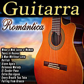 Play & Download Guitarra Romántica by Various Artists | Napster