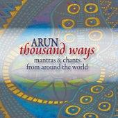 Thousand Ways by Arun