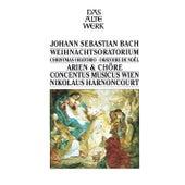 Play & Download Bach Christmas Oratorio, BVW 248 - Arias & Choruses by Nikolaus Harnoncourt | Napster