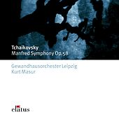 Play & Download Tchaikovsky : Manfred Symphony by Kurt Masur | Napster