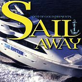 Play & Download Sail Away by Various Artists | Napster