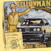 Play & Download Just Cool by Yellowman | Napster