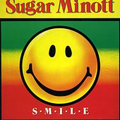 Play & Download Smile by Sugar Minott | Napster