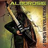 Play & Download 2 Times Revolution by Alborosie | Napster