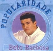 Popularidade by Beto Barbosa