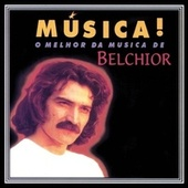 Play & Download Música! by Belchior | Napster