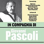 In compagnia di Giovanni Pascoli by Various Artists