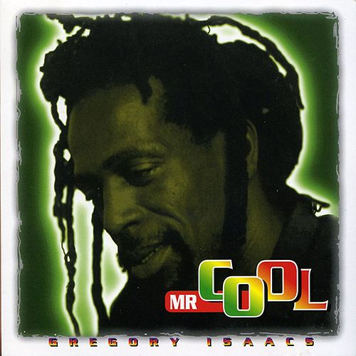 Mr. Cool by Gregory Isaacs