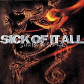 Scratch The Surface by Sick Of It All