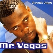 Heads High von Mr. Vegas