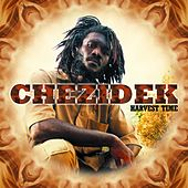 Play & Download Harvest Time by Chezidek | Napster