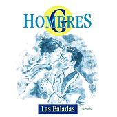 Play & Download Las baladas by Hombres G | Napster