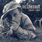 Play & Download Silver Lake by Vic Chesnutt | Napster