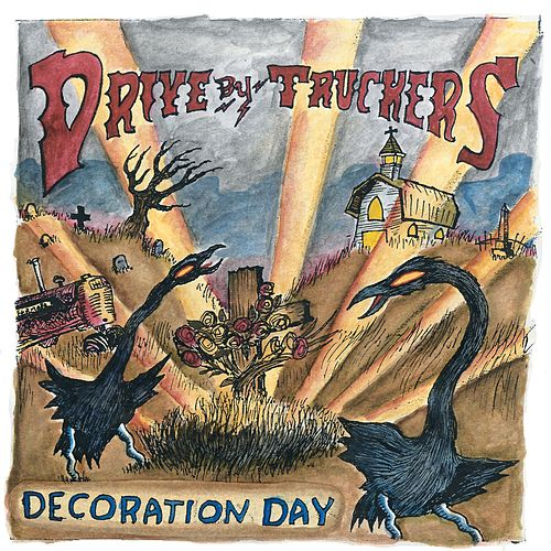 Decoration Day by Drive-By Truckers