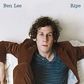 Play & Download Ripe by Ben Lee | Napster