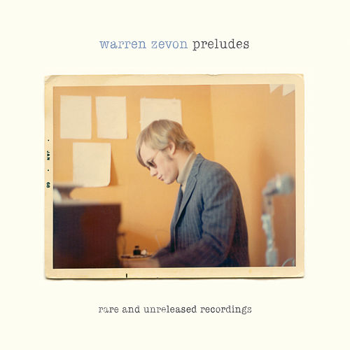 Play & Download Preludes: Rare & Unreleased Recordings by Warren Zevon | Napster