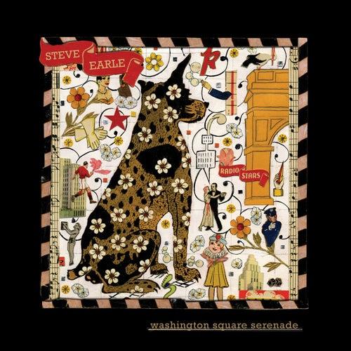 Washington Square Serenade by Steve Earle