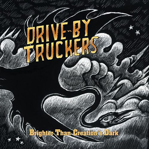 Brighter Than Creation's Dark by Drive-By Truckers