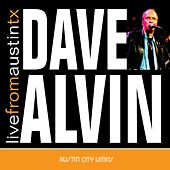 Live From Austin TX by Dave Alvin