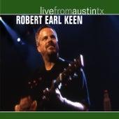 Live From Austin TX by Robert Earl Keen