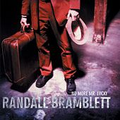 No More Mr. Lucky by Randall Bramblett