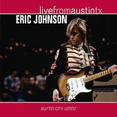 Live From Austin TX by Eric Johnson