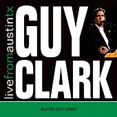 Live From Austin TX by Guy Clark