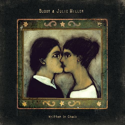 Written in Chalk by Buddy Miller