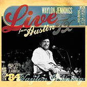 Play & Download Live From Austin TX '84 by Waylon Jennings | Napster