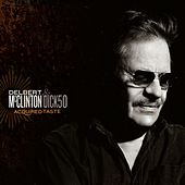 Play & Download Acquired Taste by Delbert McClinton | Napster