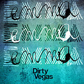 Emma (Remixes) by Dirty Vegas