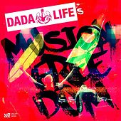 Play & Download Dada Life's Musical Freedom by Various Artists | Napster