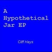 A Hypothetical Jar by Cliff Hays