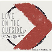 Play & Download Love On the Outside by Willet | Napster