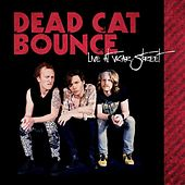 Play & Download Live At Vicar Street by Dead Cat Bounce | Napster