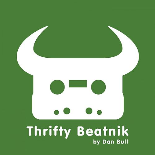 Play & Download Thrifty Beatnik by Dan Bull | Napster