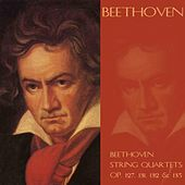 Beethoven string quartets:  Op. 127, 131, 132 & 135 by Budapest String Quartet