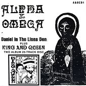 Daniel In The Lions Den / King & Queen by Alpha & Omega