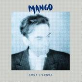 Come L'Acqua by Mango