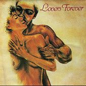 Play & Download Lovers Forever by Various Artists | Napster